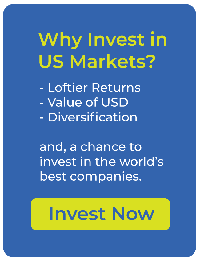 Why Invest in US Markets? - Loftier Returns - Value of USD - Diversification and, a chance to invest in the world's best companies